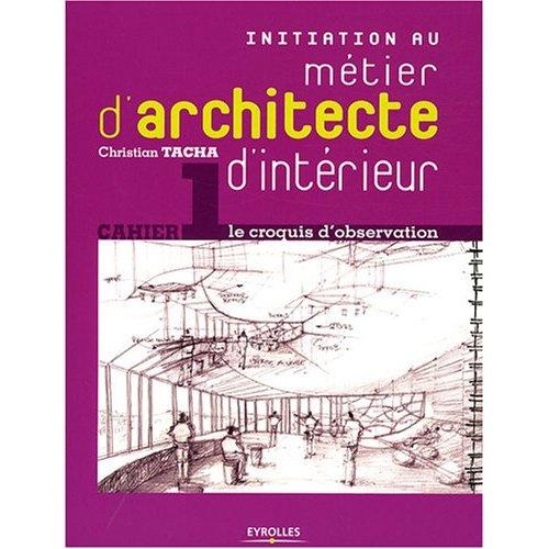 Initiation au métier d'architecte d'intérieur