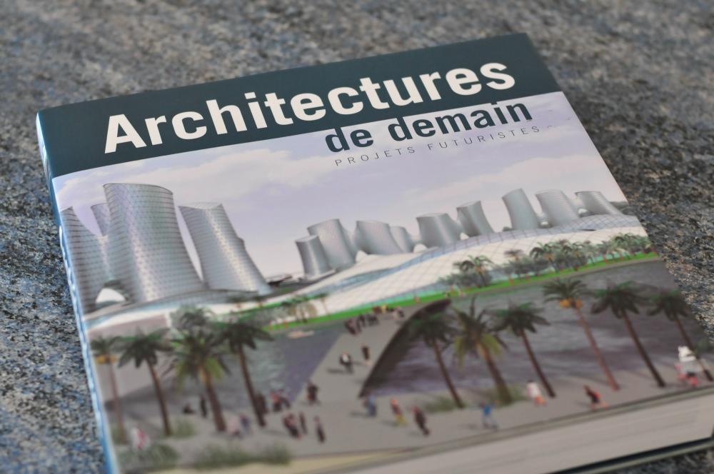 Architectures de demain, projets futuristes