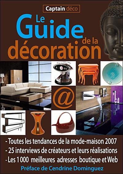 Le guide de la décoration 2007
