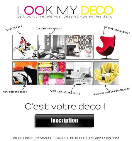 Lookmydeco - blog interactif où vous pouvez montrer votre déco